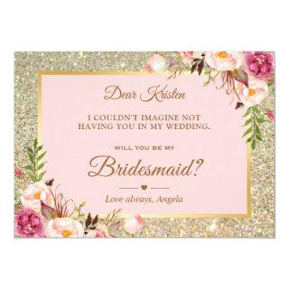 Gold Glitter Pink Floral Will You Be My Bridesmaid Invitations