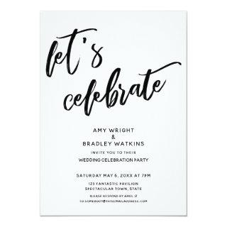 Handwriting Let's Celebrate Wedding Reception Invitation