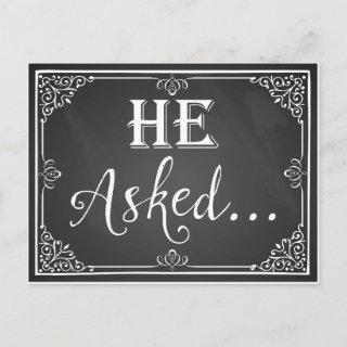 """""""He asked"""" Engagement Card photo prop chalkboard"""