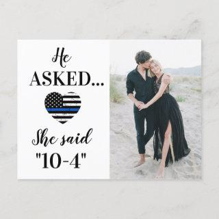 He Asked She Said 10-4 Police Wedding Photo Announcement Postcard