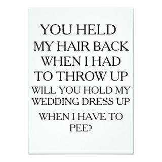 Hold My Dress UP While I Pee | BRIDAL PARTY Invitation