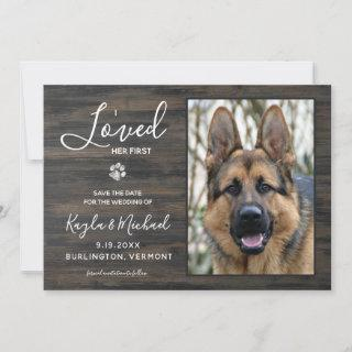 I Loved Her First Rustic Pet Photo Wedding Dog Save The Date