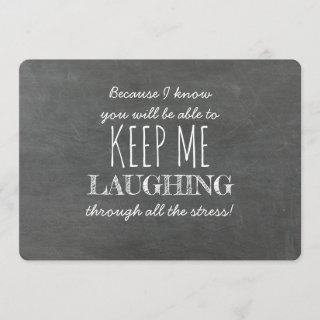 Keep Me Laughing Funny Bridesmaid Proposal Invitation