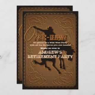 Leather Western Wild West Cowboy Retirement Party