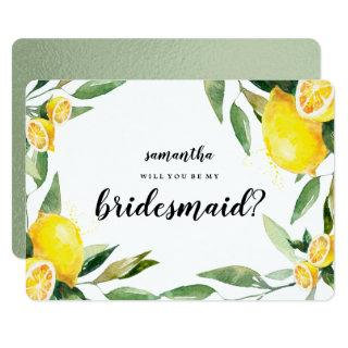 Lemon and Leaves Will You Be My Bridesmaid Card