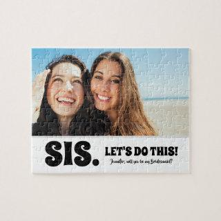 Let's Do This - Funny Bridesmaid Proposal Photo Jigsaw Puzzle
