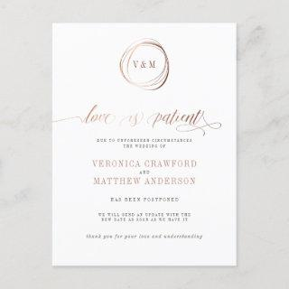 Love is Patient Rose Gold Wedding Change Of Plans Invitation Postcard