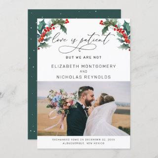 Love is Patient We Are Not | Wedding Announcement
