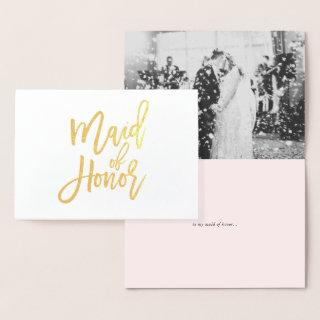 Maid of Honor Hand Lettering Photo Gold Foil Card