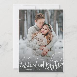 Married and Bright Whimsical Script Photo Holiday Card