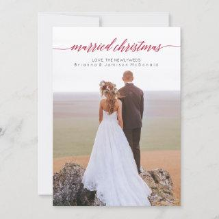 Married Christmas Newlywed Photo Holiday Card
