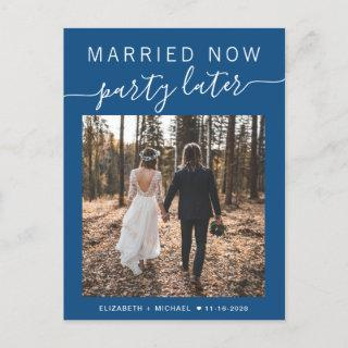 Married Now Party Later Photo Blue Wedding Announcement Postcard
