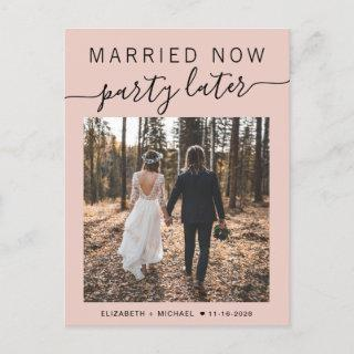 Married Now Party Later Photo Blush Wedding Announcement Postcard