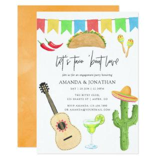 Mexican Fiesta Taco 'bout Love Engagement Party Invitation