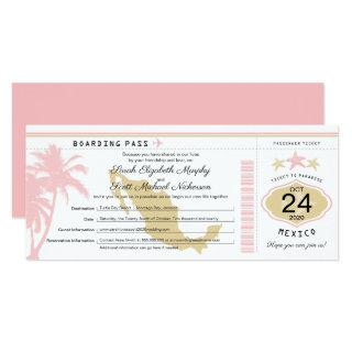 Mexico Pink Gold Boarding Pass Wedding Invitation