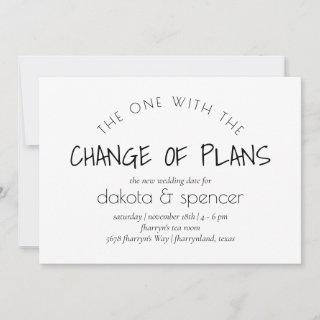 Minimalist Script | One With the Change of Plans Announcement