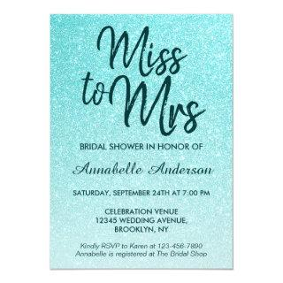 Miss to Mrs Teal Green Glitter Glam Bridal Shower Invitations