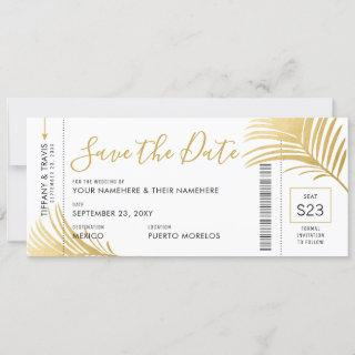 Modern Gold Palm Leaf Boarding Pass Save the Date Announcement