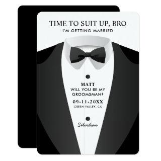 Modern Time To Suit Up Bro Groomsman Invitation