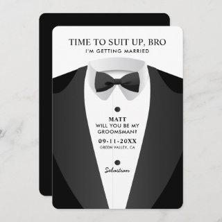 Modern Time To Suit Up Bro Groomsman Invitations