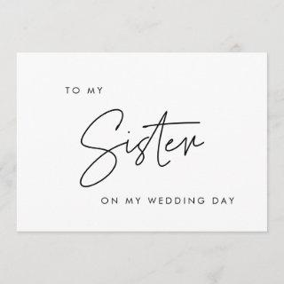 Modern To my sister on my wedding day card