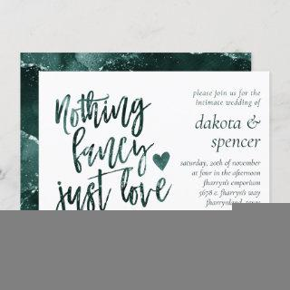 Moody Teal Green Nothing Fancy Just Love Wedding Invitations