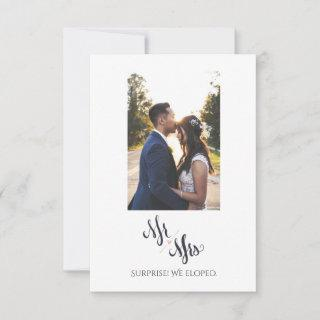 Mr & Mrs We Eloped Simple Marriage Announcement
