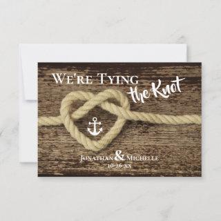 Nautical Rope, Anchor We're Tying the Knot Wedding Save The Date