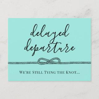 Nautical Turquoise Tying Knot Postponed Wedding Announcement Postcard