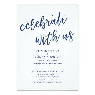 Navy Celebrate with Us Casual Modern Wedding Party Invitations