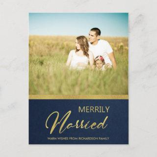 NAVY FAUX GOLD CALLIGRAPHY MERRILY MARRIED PHOTO HOLIDAY POSTCARD