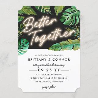 Neon Lights | Better Together | Tropical Wedding