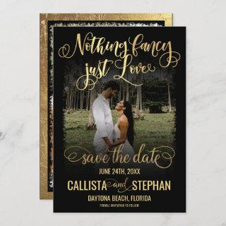 Nothing Fancy Just Love Gold Black Photo Wedding Save The Date