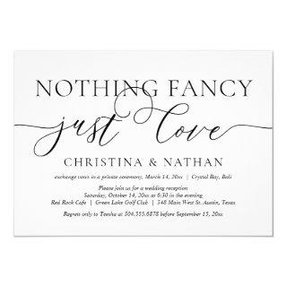 Nothing Fancy, Just Love, Wedding Elopement Party Invitations