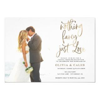 Nothing Fancy Just Love Wedding Reception Invitation