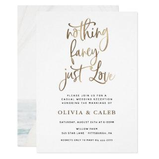 Nothing Fancy Just Love Wedding Reception Invitations