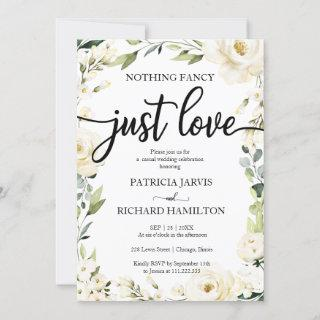 Nothing Fancy Just Love Wedding White Cream Floral Invitations