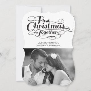 Our First Christmas Together Black Script Photo Holiday Card