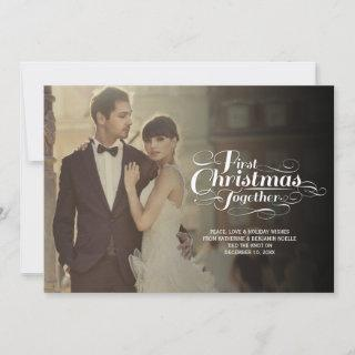 Our First Christmas Together White Script Photo Holiday Card