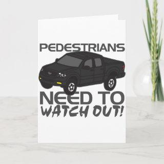 Pedestrians Need To Watch Out New Drivers Holiday Card