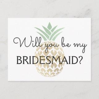 Pineapple Tropical Gold Will You be my Bridesmaid Invitation Postcard