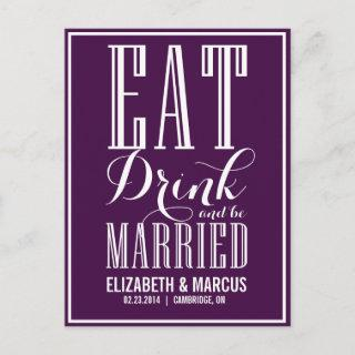 Purple Eat Drink Be Married Save the Date Postcard