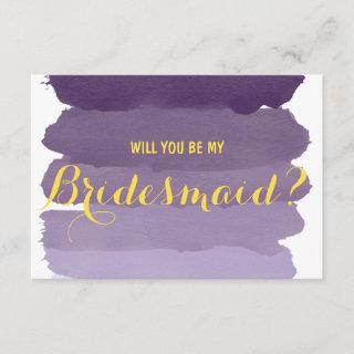 Purple ombre watercolor Will you be my Bridesmaid