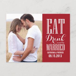 Red Eat Drink & Be Married Save The Date Postcard