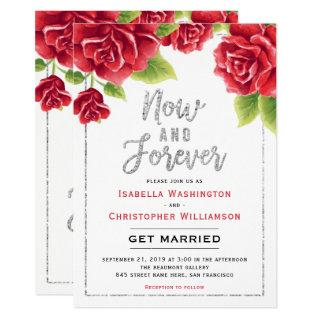 Red Roses & Silver Glitter Now and Forever Wedding Invitations