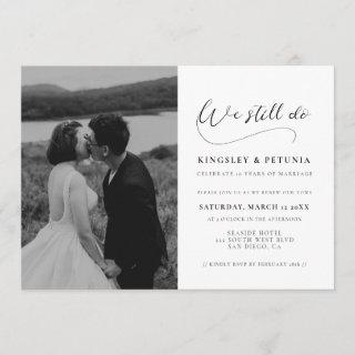 Romantic calligraphy We still do Vow renewal photo Invitations