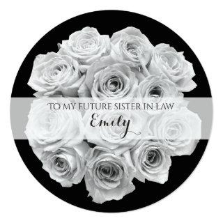 Rose Bouquet Future Sister in Law Bridesmaid Card
