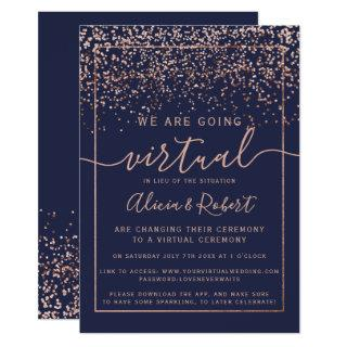 Rose gold confetti chic navy blue virtual wedding Invitations