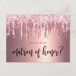 Rose gold drips will you be my matron of honor invitation postcard