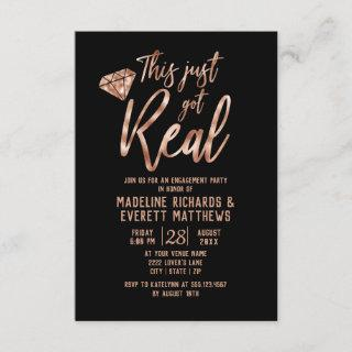 Rose Gold This Just Got Real Engagement Party Invitations